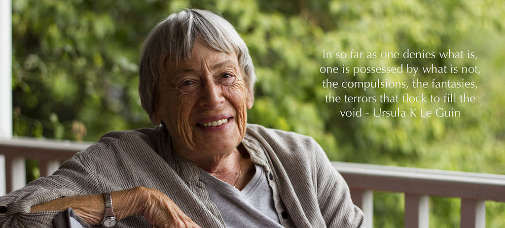 """#Quotes """"In so far as one denies what is, one is possessed by what is not, the compulsions, the fantasies, the terrors that flock to fill the void"""" - Ursula K Le Guin [1200x542][OC]"""