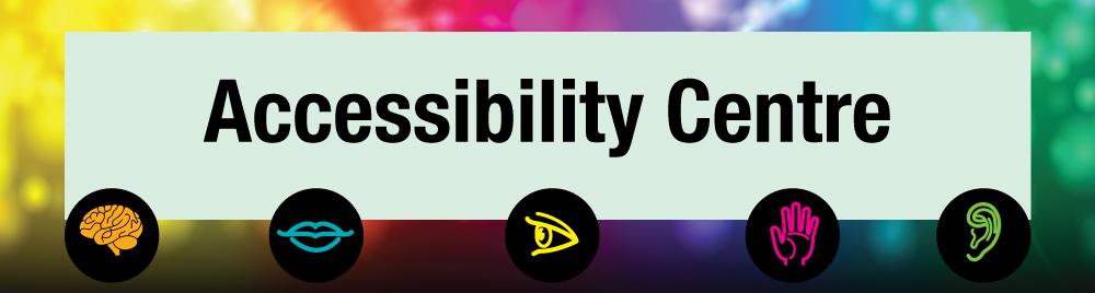 Accessibility Centre